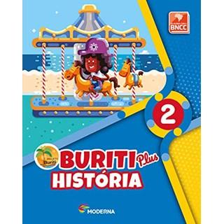 Livro - Projeto Buriti Plus História - 2 Ano - Moderna