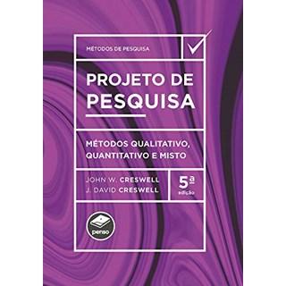 Livro Projeto de Pesquisa - Creswell - Artmed