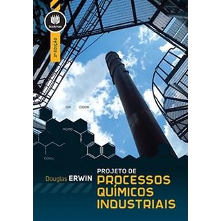Livro - Projeto de Processos Químicos Industriais - Erwin