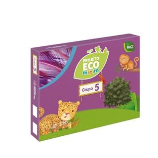 Livro - Projeto Eco Mirim - EI - Grupo 5 - BNCC - Positivo