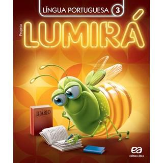 Livro - Projeto Lumirá Língua Portuguesa (Kit com 2 Livros) - 3 Ano - Ática