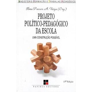Livro - Projeto Político-Pedagógico da Escola - Veiga