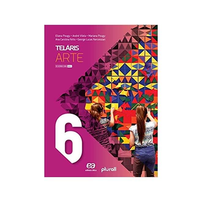 Livro - Projeto Telaris Arte - 6 Ano - Pougy