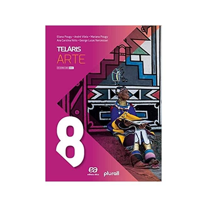 Livro - Projeto Telaris Arte - 8 Ano - Pougy