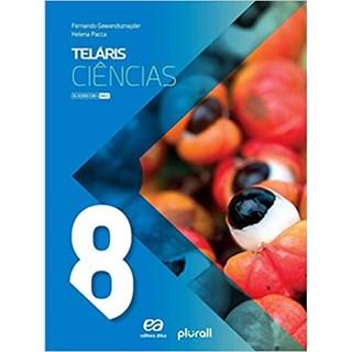 Livro - Projeto Telaris Ciências - 8 Ano - Gewandsznajder