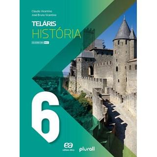 Livro - Projeto Teláris História - 6 Ano - Vicentino - Ática