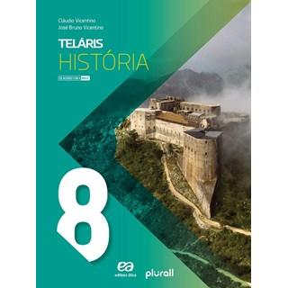 Livro - Projeto Teláris História - 8 Ano - Vicentino - Ática