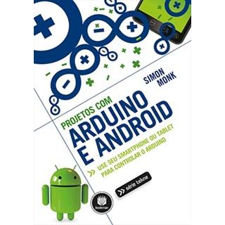 Livro - Projetos com Arduino e Android - Monk