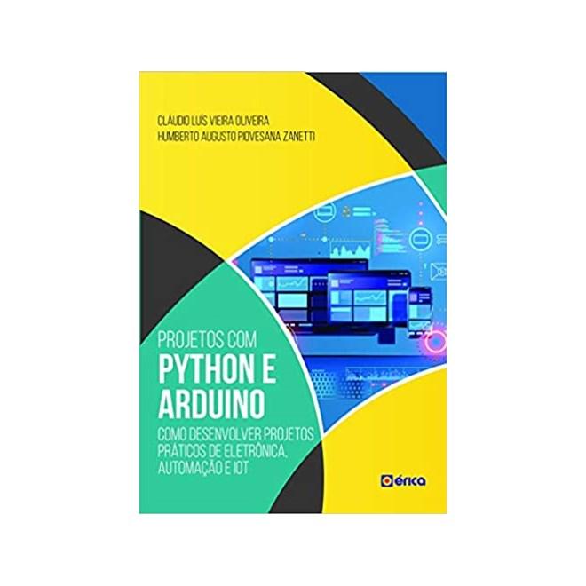 Livro - Projetos com Python e Arduino - Zanetti - Érica