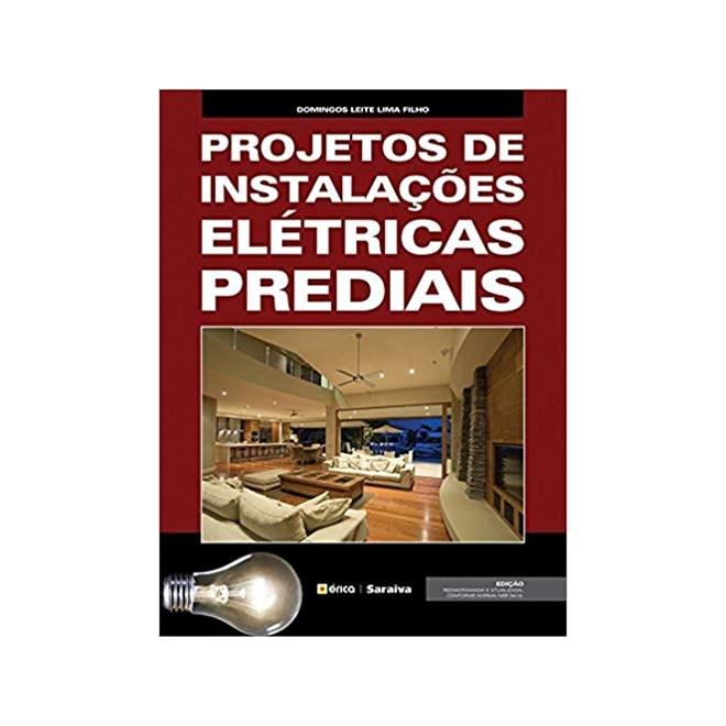 Livro - Projetos de Instalações Elétricas Prediais - Filho