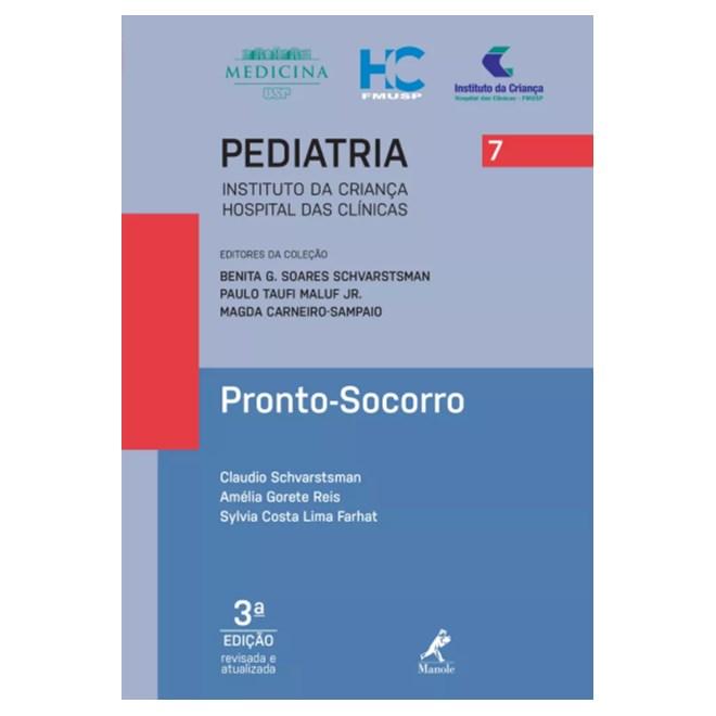 Livro - Pronto-Socorro - Série Pediatria 7 - Instituto da Criança FMUSP - 3ª edição