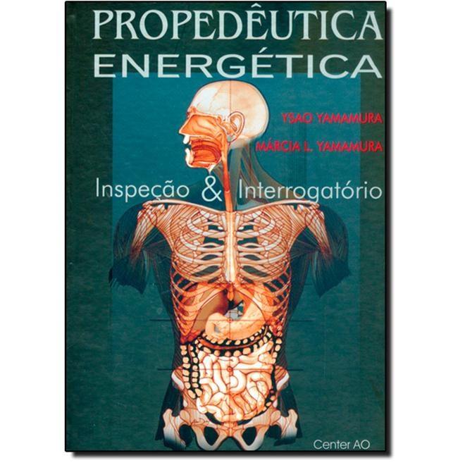 Livro - Propedêutica Energética Inspeção e Interrogatório - Yamamura