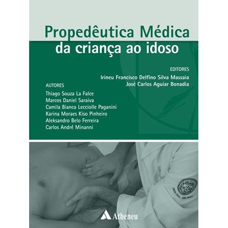 Livro - Propedêutica Médica da Criança ao Idoso - La Falce
