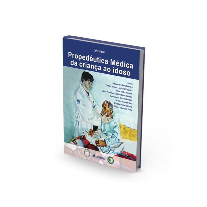 Livro - Propedêutica Médica da Criança e do Idoso - Ferreira