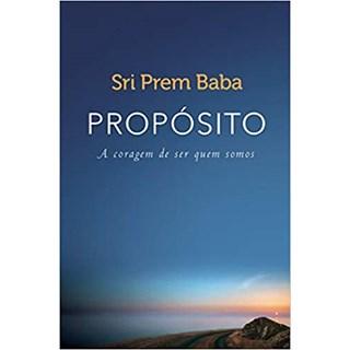 Livro - Propósito: A Coragem de Ser Quem Somos - Baba - Sextante