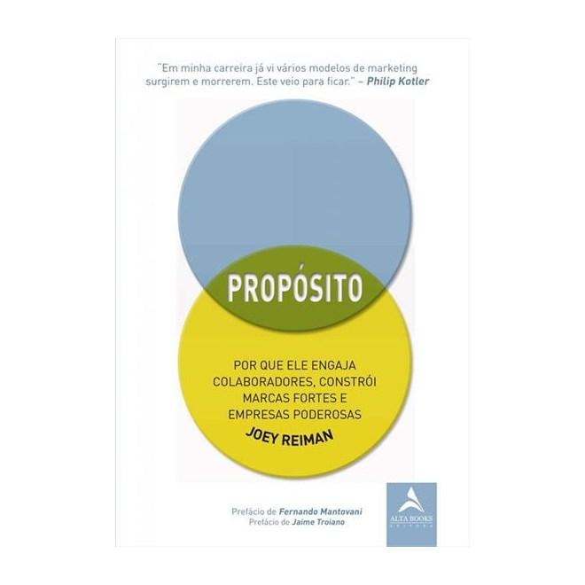 Livro - Propósito - Reiman - Alta Books