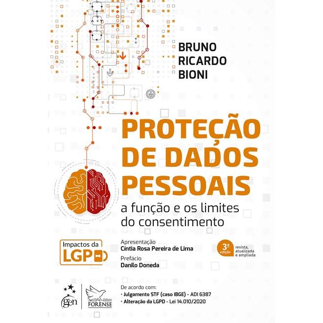 Livro - Proteção de Dados Pessoais - A Função e os Limites do Consentimento - Bioni