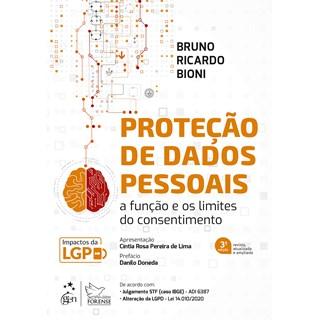 Livro Proteção de Dados Pessoais: A Função e os Limites do Consentimento - Bioni - Forense