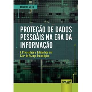 Livro - Proteção de Dados Pessoais na Era da Informação - Mélo - Juruá