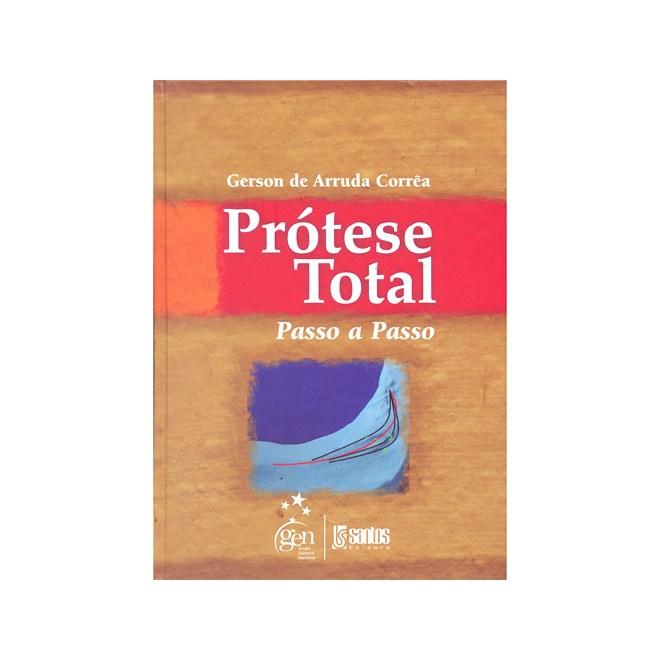 Livro - Prótese Total - Passo-a-passo - Corrêa