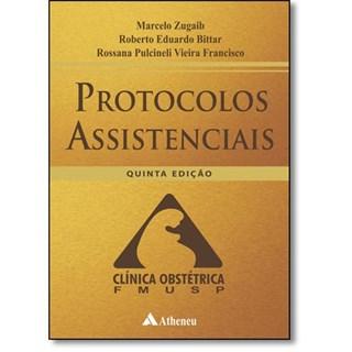 Livro - Protocolos Assistenciais - Clínica Obstétrica FMUSP - Zugaib
