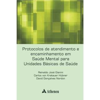 Livro - Protocolos de Atendimento e Encaminhamento em Saude Mental para Unidades Basicas de Saúde - Gianini