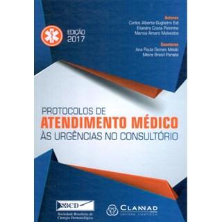 Livro - Protocolos de Atendimento Médico as Urgências no Consultório - SBCD - Guglielimi
