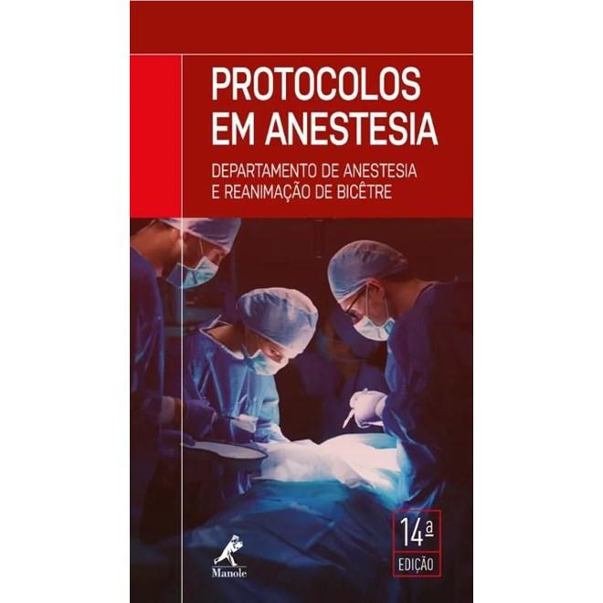 Livro - Protocolos em Anestesia 14ª edição