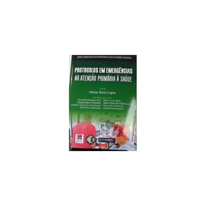 Livro - Protocolos em Emergências na Atenção Primária à saùde - Lopes