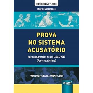 Livro Prova no Sistema Acusatório - Vasconcelos - Juruá