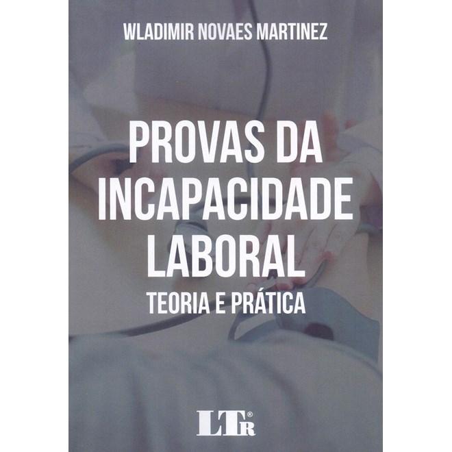 Livro - Provas da Incapacidade Laboral - Matinez