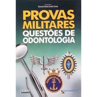Livro - Provas Militares Questoes de Odontologia - Carioca