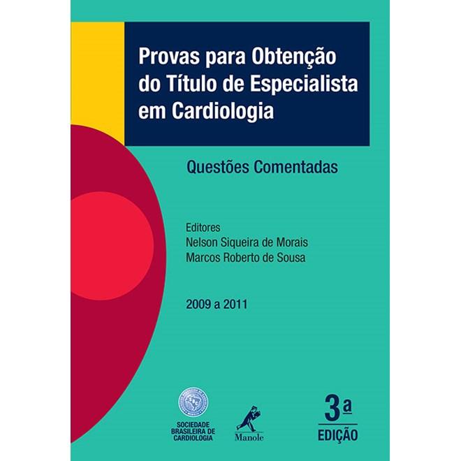 Livro - Provas para Obtenção do Título de Especialista em Cardiologia - Questões Comentadas - RochaBF