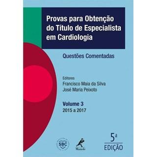 Livro - Provas Para Obtenção do Título de Especialista Em Cardiologia - Questões Comentadas - Silva