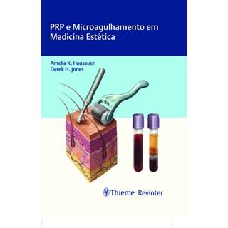 Livro - PRP e Microagulhamento em Medicina Estética - Hausauer