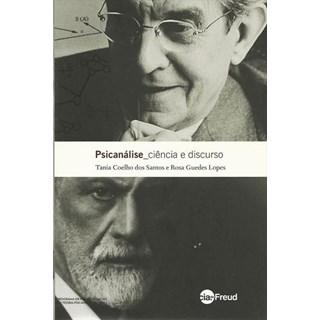 Livro - Psicanálise - Ciência e Discurso - Santos