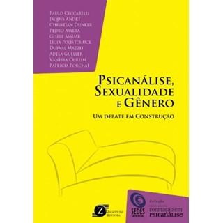 Livro  - Psicanálise, Sexualidade e Gênero: Um Debate em Construção - Ceccarelli