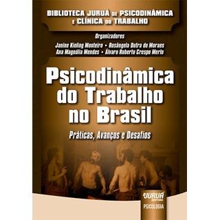 Livro - Psicodinâmica do Trabalho no Brasil - Monteiro - Juruá