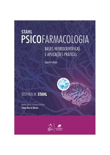 Livro - Psicofarmacologia - Base Neurocientíficas e Aplicações Práticas - Stahl