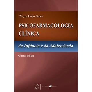 Livro - Psicofarmacologia Clínica da Infância e da Adolescência - Green