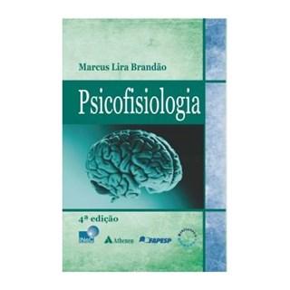 Livro - Psicofisiologia - Brandão - Atheneu