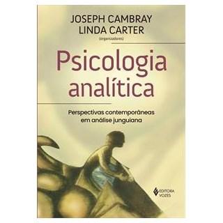 Livro - Psicologia Analítica: Perspectivas Contemporâneas - Cambray - Vozes