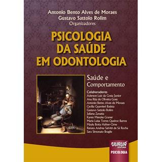 Livro - Psicologia da Saúde em Odontologia - Rolim - Juruá