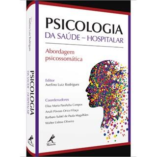 Livro - Psicologia da Saúde - Hospitalar - Rodrigues