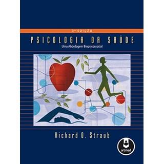 Livro - Psicologia da Saúde - Straub