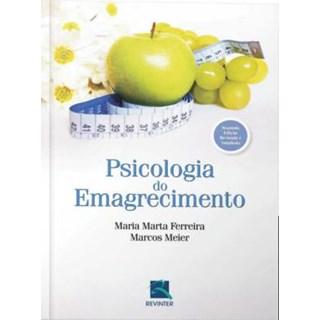 Livro - Psicologia do Emagrecimento - Ferreira