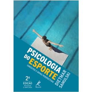 Livro - Psicologia do Esporte - Conceitos e Perspectiva - Dietmar