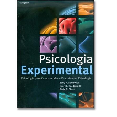 Livro - Psicologia Experimental - Psicologia para Compreender a Pesquisa em Psicologia - Kantowitz