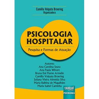 Livro - Psicologia Hospitalar - Broering - Juruá