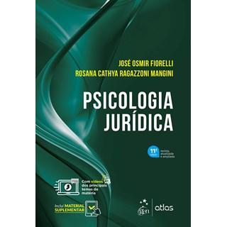 Livro Psicologia Jurídica - Fiorelli - Atlas